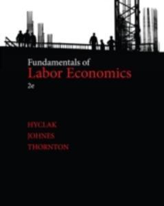 Fundamentals Of Labor Economics - 2849500722