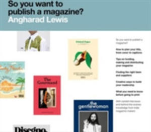 So You Want To Publish A Magazine? - 2840425968