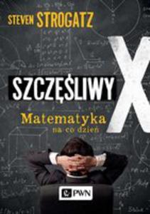 Szczęśliwy X. Matematyka Na Co Dzień - 2846001537