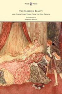 The Sleeping Beauty And Other Fairy Tales From The Old French - Illustrated By Edmund Dulac - 2853041186