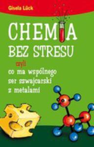 Chemia Bez Stresu Czyli Co Ma Wspólnego Ser Szwajcarski Z Metalami - 2844896653