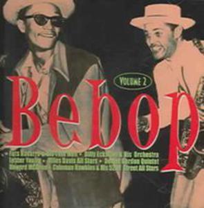 Bebop Vol. 2 - 2839563099