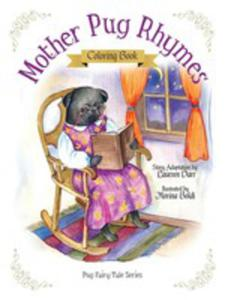 Mother Pug Rhymes - Coloring Book - 2849953498