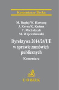 Dyrektywa Parlamentu Europejskiego I Rady 2014/24/ue W Sprawie Zamówień Publicznych Komentarz - 2840304837