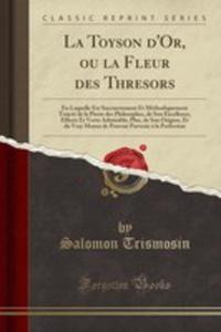 La Toyson D'or, Ou La Fleur Des Thresors - 2854869549