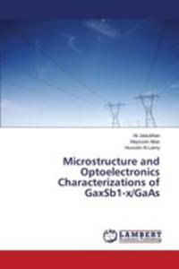 Microstructure And Optoelectronics Characterizations Of Gaxsb1-x/gaas - 2857252665