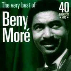 The Very Best Of Beny More - 40 Greatest Hits - 2839225989