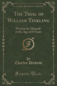 The Trial Of William Tinkling - 2855126869