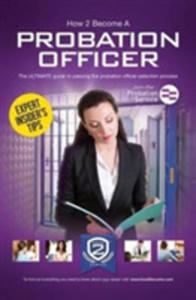 How To Become A Probation Officer: The Ultimate Career Guide To Joining The Probation Service - 2840404512
