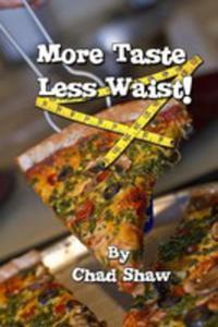 More Taste Less Waist - 2852942070