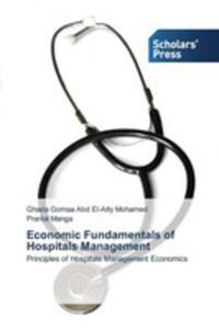 Economic Fundamentals Of Hospitals Management - 2857252347