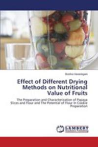 Effect Of Different Drying Methods On Nutritional Value Of Fruits - 2853024494
