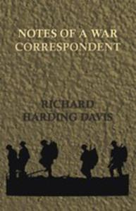 Notes Of A War Correspondent - 2861242980