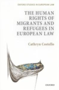Human Rights Of Migrants And Refugees In European Law - 2845349070