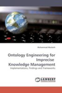 Ontology Engineering For Imprecise Knowledge Management - 2857069840