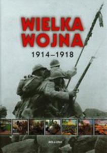 Wielka Wojna 1914 - 1918 Tw - 2839824090