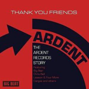 Thank You Friends: Ardent - 2844421948