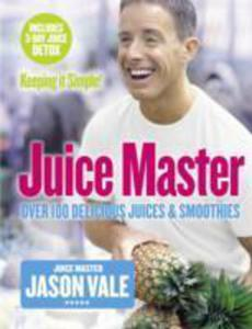 The Juice Master Keeping It Simple - 2839849533