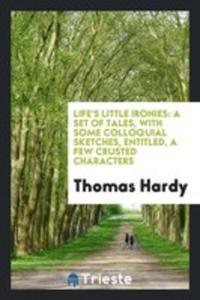 Life's Little Ironies - 2856366255