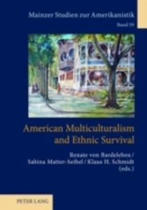 American Multiculturalism And Ethnic Survival - 2846085648