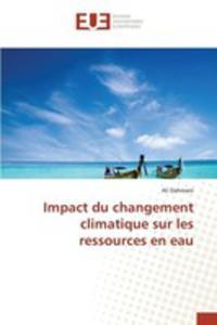 Impact Du Changement Climatique Sur Les Ressources En Eau - 2861238055