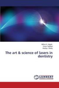 The Art & Science Of Lasers In Dentistry - 2857153795
