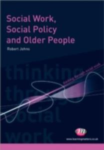 Social Work, Social Policy And Older People - 2849916743