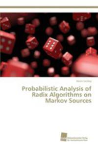 Probabilistic Analysis Of Radix Algorithms On Markov Sources - 2860621906