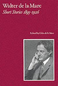 Walter De La Mare, Short Stories 1895 - 1926 - 2839928811