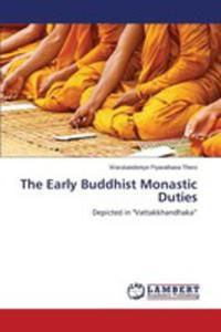 The Early Buddhist Monastic Duties - 2860651642