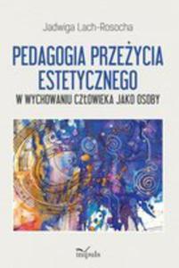 Pedagogia Przeżycia Estetycznego - 2839377836