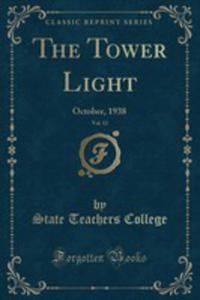 The Tower Light, Vol. 12 - 2853063529
