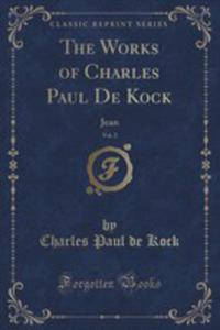 The Works Of Charles Paul De Kock, Vol. 2 - 2852972257