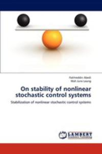 On Stability Of Nonlinear Stochastic Control Systems - 2857150272