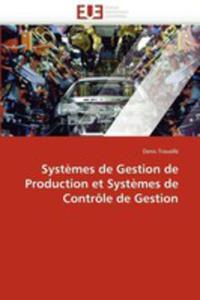 Systemes De Gestion De Production Et Systemes De Controle De Gestion - 2860252230