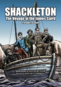Shackleton: The Voyage Of The James Caird: A Graphic Account - 2846080523
