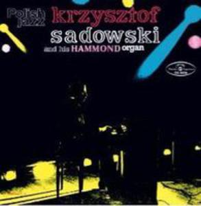 Krzysztof Sadowski And His Hammond Organ (Polish Jazz) - 2849948888