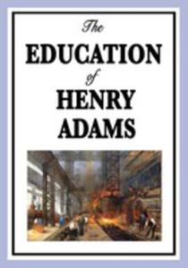 The Education Of Henry Adams - 2853961759