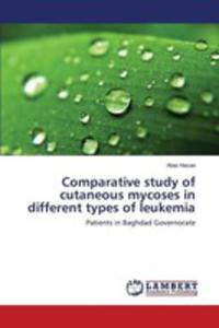 Comparative Study Of Cutaneous Mycoses In Different Types Of Leukemia - 2860636470