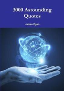 3000 Astounding Quotes - 2852927656