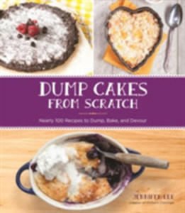 Dump Cakes From Scratch - 2842404746