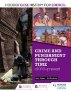 Hodder Gcse History For Edexcel: Crime And Punishment Through Time, C1000-present - 2846943600