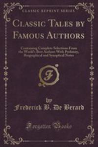 Classic Tales By Famous Authors - 2854705243