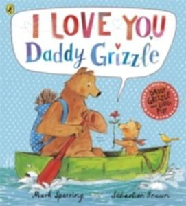 I Love You Daddy Grizzle - 2840157062