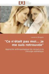 """""""Ce N''etait Pas Moi. . . Je Me Suis Retrouvee"""" - 2857075605"""