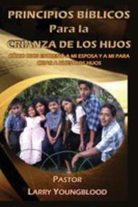 Principios Bíblicos Para La Crianza De Los Hijos - 2851198870