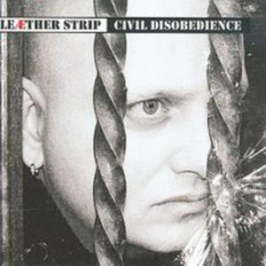 Civil Disobedience - Ltd - - 2839565557