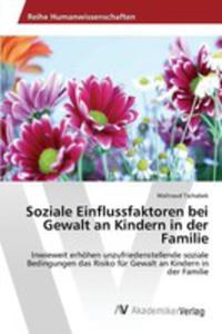 Soziale Einflussfaktoren Bei Gewalt An Kindern In Der Familie - 2857254007