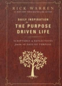 Daily Inspiration For The Purpose Driven Life - 2840149819