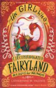The Girl Who Circumnavigated Fairyland In A Ship Of Her Own Making - 2841702173